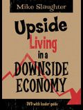 Upside Living in a Downside Economy DVD