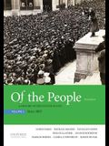 Of the People: A History of the United States, Volume 2: Since 1865