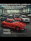 Holy Halls: The Secret Car Collection of Mercedes-Benz
