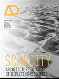 Scarcity: Architecture in an Age of Depleting Resources