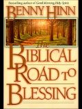 The Biblical Road to Blessing