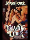You and No Other