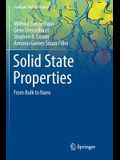 Solid State Properties: From Bulk to Nano