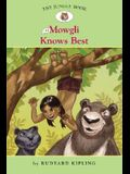 The Jungle Book #4: Mowgli Knows Best (Easy Reader Classics) (No. 4)