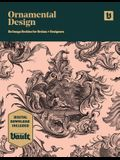 Ornamental Design: An Image Archive and Drawing Reference Book for Artists, Designers and Craftsmen