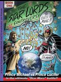 The Star Lords Controversy: Book One