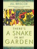 There's a Snake in My Garden: Her Spiritual Autobiography