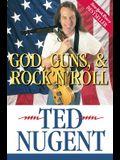 God, Guns, & Rock'n'roll