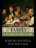 The Family: A World History