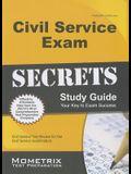 Civil Service Exam Secrets Study Guide: Civil Service Test Review for the Civil Service Examination