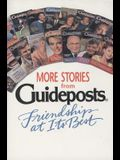 More Stories from Guideposts: Friendship at Its Best