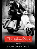 The Italian Party: A Novel