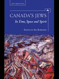 Canada's Jews: In Time, Space and Spirit