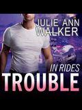 In Rides Trouble Lib/E