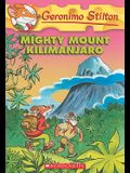 Mighty Mount Kilimanjaro (Geronimo Stilton #41), 41