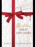 Revelation's Great Love Story: More Than I Ever Imagined