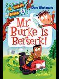 Mr. Burke Is Berserk!