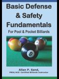 Basic Defense & Safety Fundamentals for Pool & Pocket Billiards