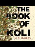The Book of Koli Lib/E