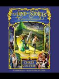The Land of Stories: Beyond the Kingdoms Lib/E