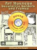 Art Nouveau Decorative Borders and Frames [With CDROM]