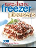 Taste of Home Freezer Pleasers Cookbook: 343 Make-Ahead Dishes That Are Ready When You Are