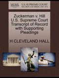 Zuckerman V. Hill U.S. Supreme Court Transcript of Record with Supporting Pleadings