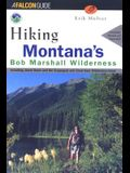 Hiking Montana's Bob Marshall Wilderness: Including Jewel Basin and the Scapegoat and Great Bear Wilderness Areas