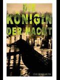 Die Königin der Nacht: Kriminalroman