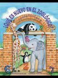 ¿qué Es Nuevo En El Zoológico? Una Aventura de Suma Con Los Animales (What's New at the Zoo? an Animal Adding Adventure)