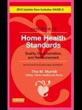 Handbook of Home Health Standards - Revised Reprint: Quality, Documentation, and Reimbursement