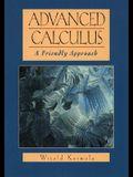 Advanced Calculus: A Friendly Approach