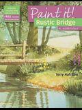 Rustic Bridge in Watercolour (Paint It!)