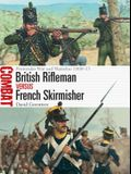 British Rifleman Vs French Skirmisher: Peninsular War and Waterloo 1808-15