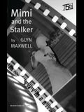 Mimi and the Stalker