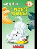 I Won't Share
