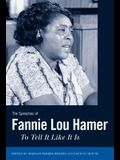 The Speeches of Fannie Lou Hamer: To Tell It Like It Is
