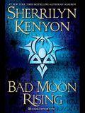 Bad Moon Rising: A Dark-Hunter Novel (Dark-Hunter Novels)