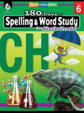 180 Days of Spelling and Word Study for Sixth Grade: Practice, Assess, Diagnose