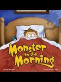 Monster in the Morning