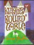 The Knights of the Round Table (Enid Byton, Myths and Legends)