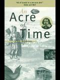 An Acre of Time: The Enduring Value of Place