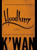 Hoodlum: A Novel