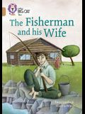 The Fisherman and His Wife: Band 12/Copper