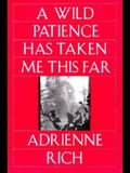 Wild Patience Has Taken Me This Far: Poems 1978-1981 (Revised)