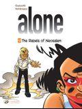 Alone: The Rebels of Neosalem