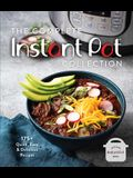 The Complete Instant Pot Collection: 250+ Quick & Easy Instant Pot Favorites