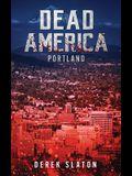 Dead America: Portland