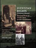 Memorial Book of the Sventzian Region - Part I - Life: Memorial Book of Twenty - Three Destroyed Jewish Communities in the Svintzian Region