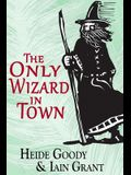 The Only Wizard in Town